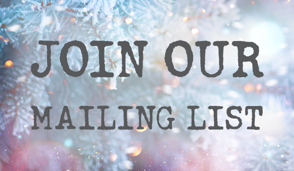 Join our Mailing List!!
